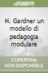 H. Gardner un modello di pedagogia modulare