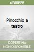 Pinocchio a teatro