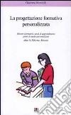 Progettazione formativa personalizzata oltre la riforma Moratti libro
