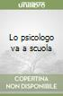 Lo psicologo va a scuola