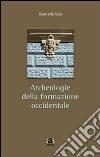 Archeologie della formazione occidentale libro