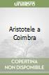 Aristotele a Coimbra libro