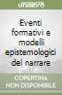 Eventi formativi e modelli epistemologici del narrare libro