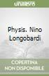 Physis. Nino Longobardi