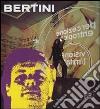 Gianni Bertini. Ediz. illustrata libro