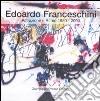 Edoardo Franceschini. Astrazione e ritmo 1950-2000. Catalogo della mostra libro