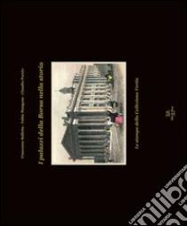 I palazzi della Borsa nella storia. Le stampe della collezione Vertis libro di Balletta Francesco - Mangone Fabio - Porzio Claudio