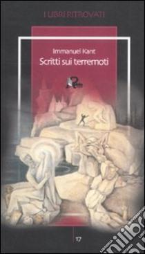 Scritti sui terremoti libro di Kant Immanuel