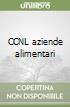 CCNL aziende alimentari libro