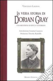 La vera storia di Dorian Gray libro di Lagioia Vincenzo