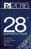 28° Rapporto Italia. Percorsi di ricerca nella società italiana libro