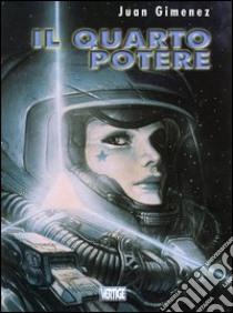 Il quarto potere libro di Giménez Juan