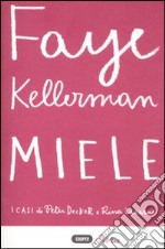Miele libro di Kellerman Faye