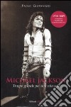 Michael Jackson. Troppo grande per una vita sola libro