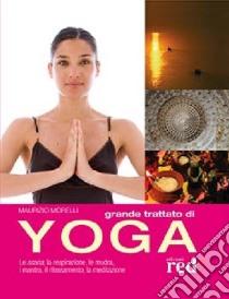 Grande trattato di yoga libro di Morelli Maurizio
