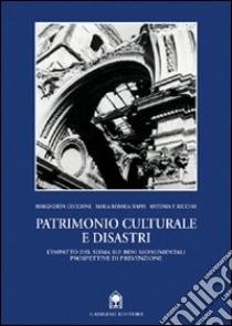 Patrimonio culturale e disastri. L'impatto del sisma sui beni monumentali libro di Guccione Margherita; Nappi Maria Rosaria; Recchia Antonia