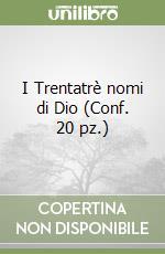 I Trentatrè nomi di Dio (Conf. 20 pz.) libro di YOURCENAR; M.