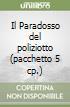 Il Paradosso del poliziotto (pacchetto 5 cp.)