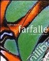Farfalle. Ediz. illustrata libro