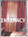 Intimacy. Beyond media-Oltre i media. Catalogo della mostra (Firenze, 2-12 ottobre 2003) libro