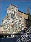 Santa Maria Novella. La Basilica e il convento. Vol. 1: Dalla fondazione al tardogotico libro