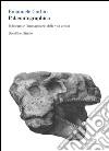 Palæontographica. Il disegno e l'immaginario della vita antica libro