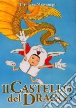 Il castello del drago. Vol. 2 libro
