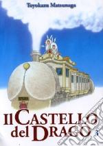 Il castello del drago. Vol. 3 libro