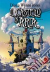 Il Castello in aria libro di Wynne Jones Diana