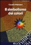 Il simbolismo dei colori libro