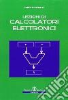 Lezioni di calcolatori elettronici libro
