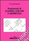 Fondamenti di algebra lineare e geometria libro