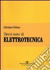 Brevi note di elettrotecnica libro di Celozzi Salvatore