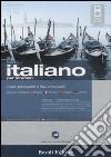 Italiano per stranieri. Livello principianti e falsi principianti. Corso 1. CD Audio. 2 CD-ROM. Con gadget libro