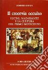 Il crocevia occulto. Lucini, Nazariantz e la cultura del primo Novecento libro