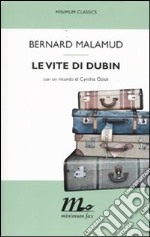 Le Vite di Dubin libro di Malamud Bernard