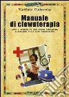 Manuale di clownterapia libro