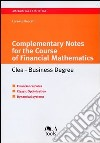 Complementary Notes for the Course of Financial Mathematics. Clea-Business Degree libro