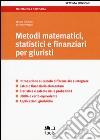 Metodi matematici, statistici e finanziari per giuristi libro