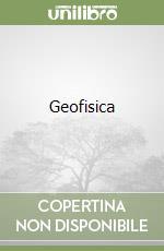 Geofisica libro di Pasquale Vincenzo