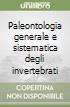 Paleontologia generale e sistematica degli invertebrati libro