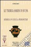 Le tribulassion d'Avuss. Odissea in lingua piemontese libro