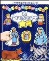 Il presepe. L'enciclopedia dei piccoli attaccastacca. Con adesivi. Ediz. illustrata libro