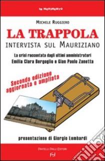La trappola. Intervista sul mauriziano libro di Ruggiero Michele