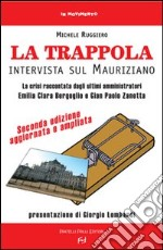 La trappola. Intervista sul mauriziano libro di Ruggiero Michele
