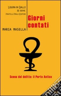 Giorni contati libro di Masella Maria