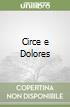 Circe e Dolores libro