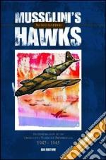Mussolini's hawks. The fighter units of the aeronautica nazionale repubblicana 1943-1945