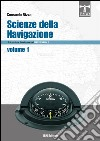 Scienze della navigazione articolazione conduzione del mezzo navale. Vol. 1