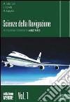 Scienze della navigazione. Articolazione conduzione del mezzo. Ediz. verde. Con espansione online. Vol. 1 libro